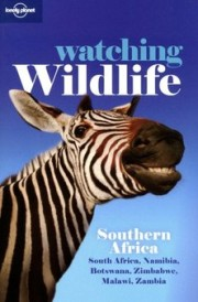 Guide Lonely Planet Watching Wildlife